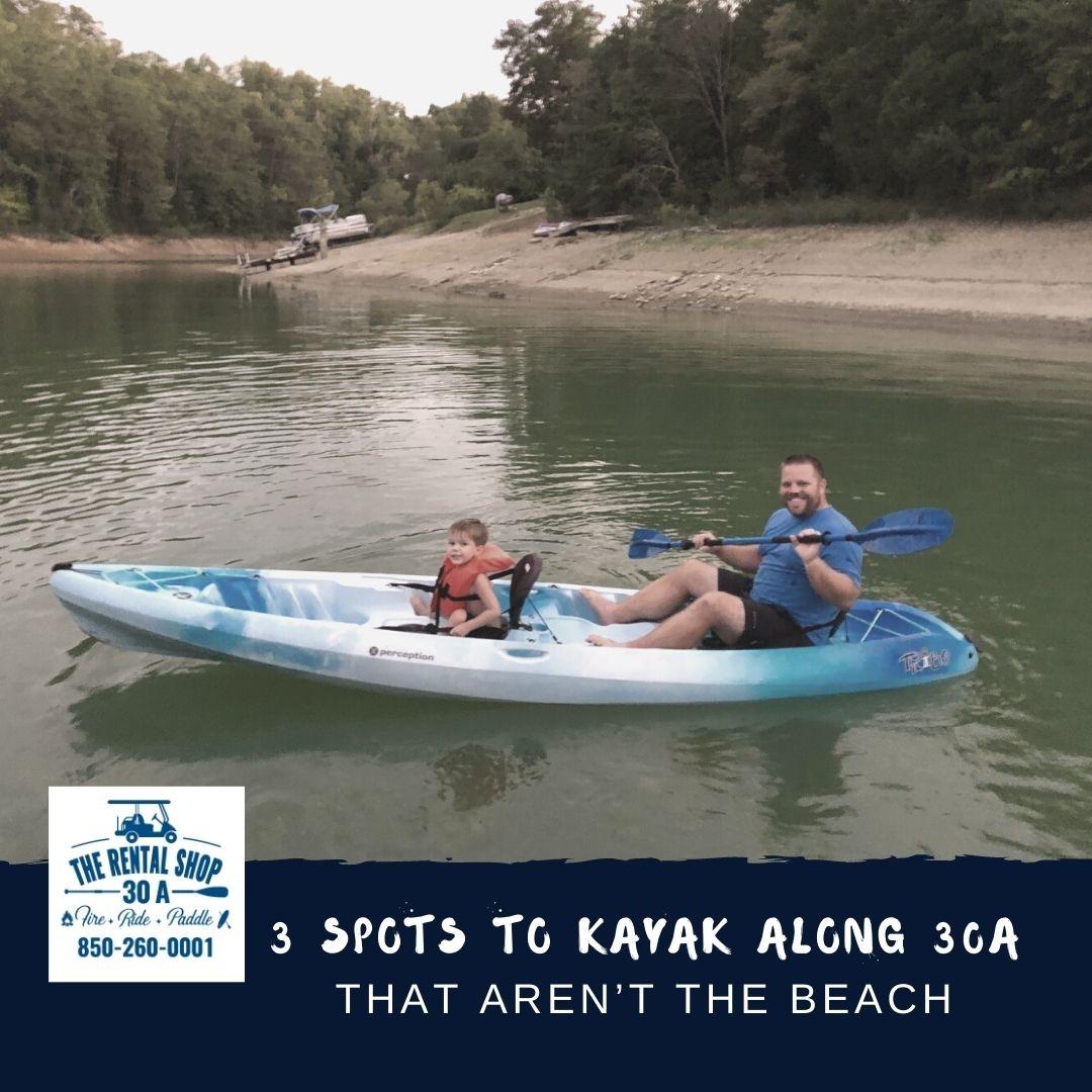 3 Spots to Kayak Along 30A