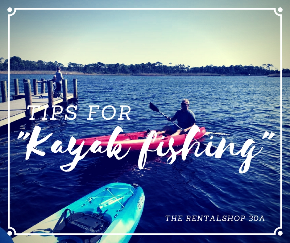4 Tips for kayak fishing