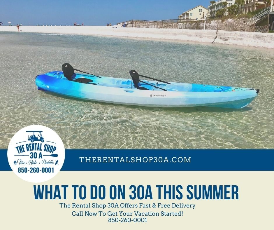What To Do On 30A This Summer