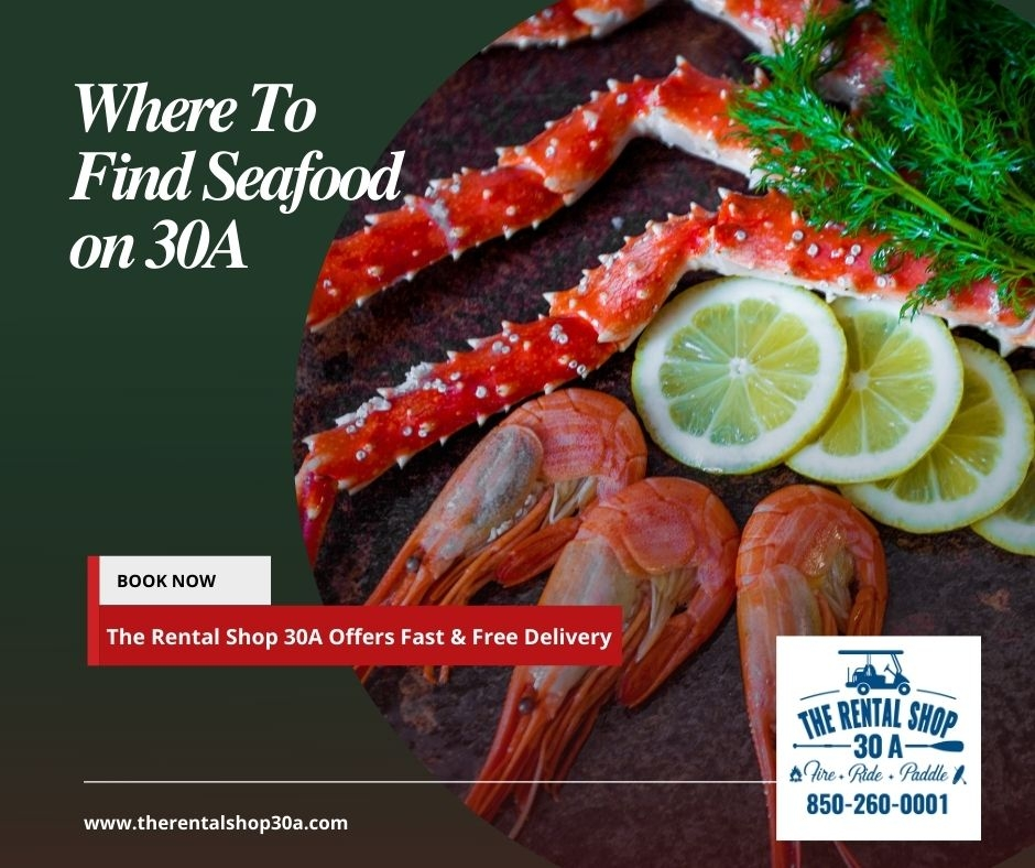 Where to find seafood on 30A